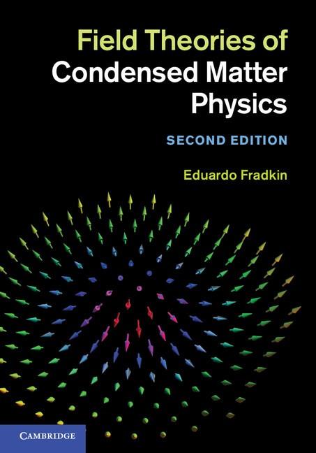 Abbildung von Fradkin | Field Theories of Condensed Matter Physics | 2013