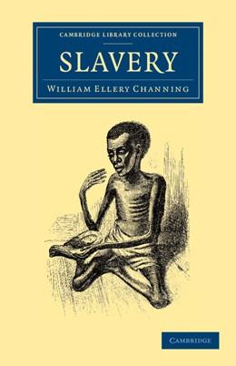 Abbildung von Channing | Slavery | 2013