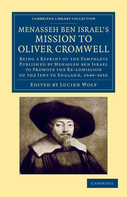 Abbildung von ben Israel / Wolf   Menasseh ben Israel's Mission to Oliver Cromwell   2012