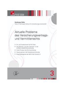 Abbildung von Drees / Koch / Nell | Aktuelle Probleme des Versicherungsvertrags- und Vermittlerrechts | 1. Auflage 2012 | 2012 | 3