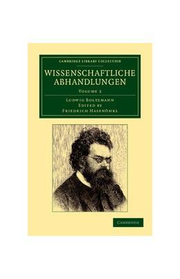 Abbildung von Boltzmann / Hasenöhrl | Wissenschaftliche abhandlungen | 2012