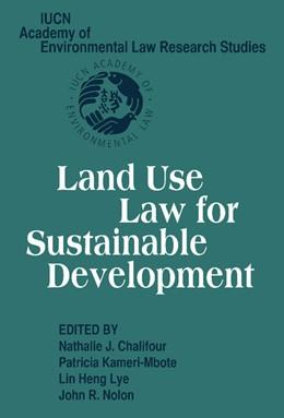 Abbildung von Chalifour / Kameri-Mbote / Lye / Nolon | Land Use Law for Sustainable Development | 2012