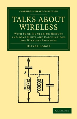 Abbildung von Lodge | Talks about Wireless | 2012 | With some Pioneering History a...