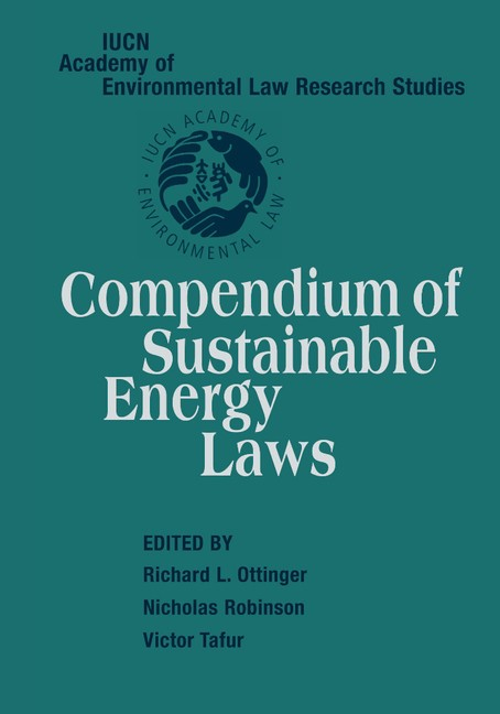 Abbildung von Ottinger / Robinson / Tafur | Compendium of Sustainable Energy Laws | 2012
