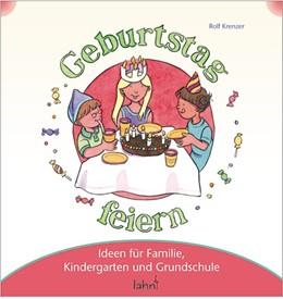 Abbildung von Krenzer | Mit Kindern Geburtstag feiern | 2008