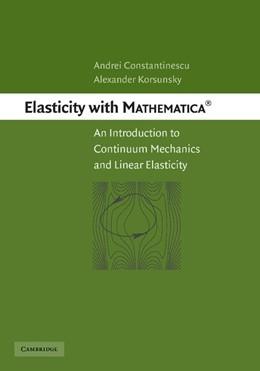 Abbildung von Constantinescu / Korsunsky   Elasticity with Mathematica ®   2012   An Introduction to Continuum M...