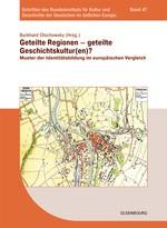 Geteilte Regionen – geteilte Geschichtskulturen? | Olschowsky, 2013 | Buch (Cover)