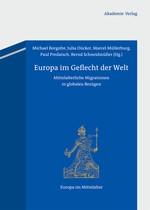 Abbildung von Borgolte / Dücker / Müllerburg / Predatsch / Schneidmüller | Europa im Geflecht der Welt | 2012