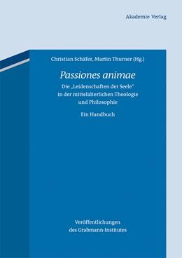 Abbildung von Schäfer / Thurner   Passiones animae   2013   Die