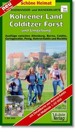 Abbildung von Kohrener Land, Colditzer Forst und Umgebung 1 : 50 000. Radwander- und Wanderkarte | 4. Auflage, Laufzeit bis 2018 | 2012 | Ausflüge zwischen Altenburg, B...