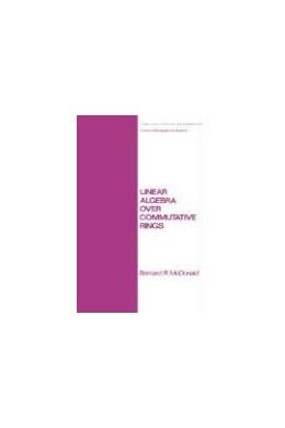 Abbildung von Mcdonald | Linear Algebra over Commutative Rings | 1984 | 87