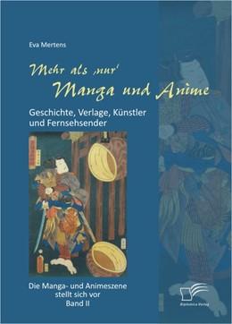 Abbildung von Mertens   Mehr als 'nur' Manga und Anime   2012   Geschichte, Verlage, Künstler ...