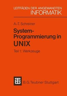 Abbildung von Schreiner | System-Programmierung in UNIX | 1984 | Tei 1: Werkzuge | 1