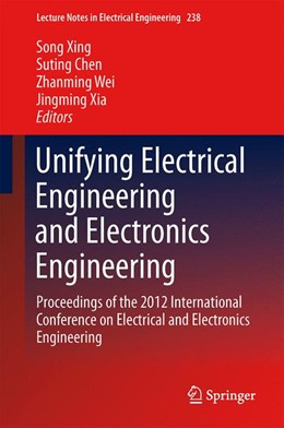 Abbildung von Xing / Chen / Xia / Wei | Unifying Electrical Engineering and Electronics Engineering | 2013 | Proceedings of the 2012 Intern... | 238
