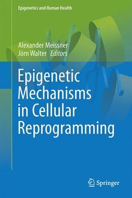 Abbildung von Meissner / Walter | Epigenetic Mechanisms in Cellular Reprogramming | 2015