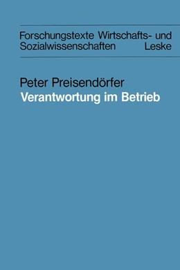 Abbildung von Preisendörfer | Verantwortung im Betrieb | 1985 | 1985 | Eine theoretische und empirisc... | 15