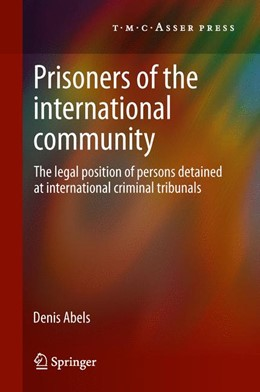 Abbildung von Abels | Prisoners of the International Community | 2012 | The Legal Position of Persons ...