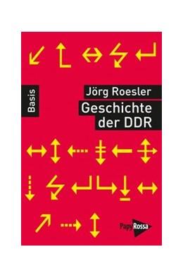 Abbildung von Roesler | Geschichte der DDR | 4. Auflage | 2018 | beck-shop.de