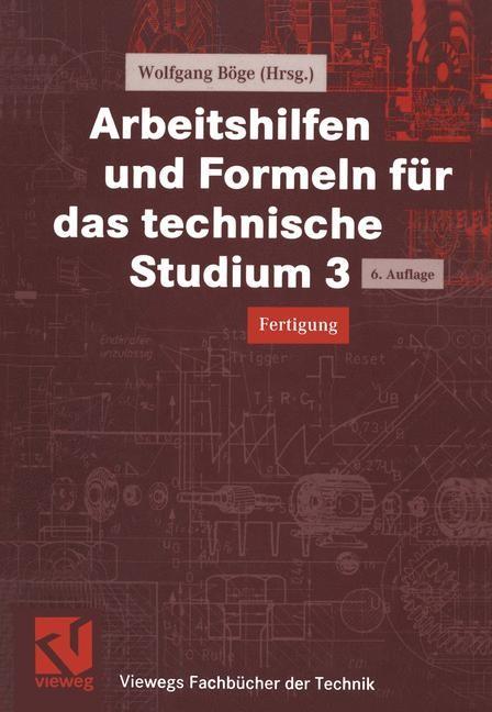 Abbildung von Böge / Wittig | Arbeitshilfen und Formeln für das technische Studium 3 | 2000