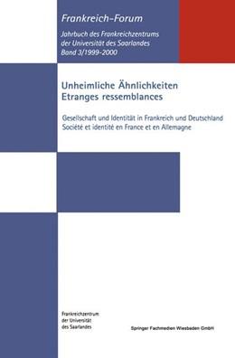 Abbildung von Kramann / Schmeling | Unheimliche Ähnlichkeiten / Etranges ressemblances | 2002 | 2002 | Gesellschaft und Identität in ...