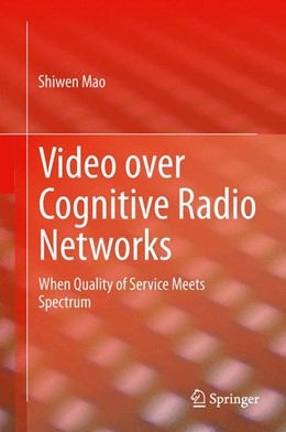 Abbildung von Mao | Video over Cognitive Radio Networks | 2014 | When Quality of Service Meets ...