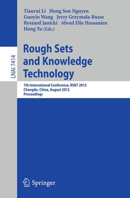 Abbildung von Li / Nguyen / Wang / Grzymala-Busse / Janicki / Hassanien / Yu | Rough Sets and Knowledge Technology | 2012 | 7th International Conference, ...