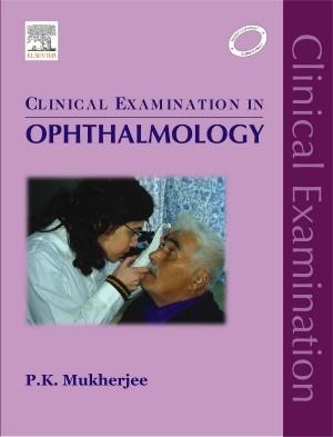 Abbildung von Mukherjee   Clinical Examination in Ophthalmology   2009
