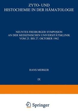 Abbildung von Merker | Zyto- und Histochemie in der Hämatologie | 1963 | Neuntes Symposion vom 25. bis ... | 9