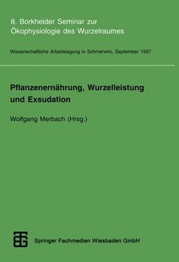 Abbildung von Merbach   Pflanzenernährung, Wurzelleistung und Exsudation   1998   8. Borkheider Seminar zur Ökop...