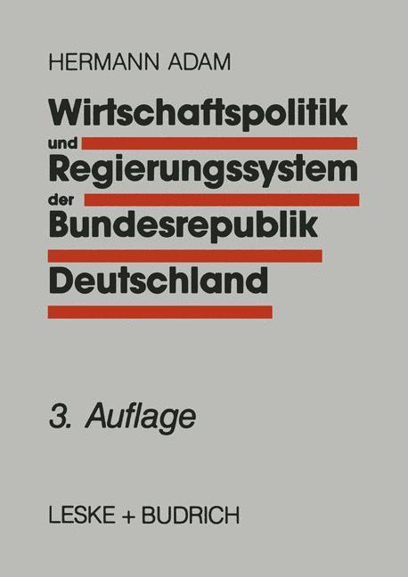 Wirtschaftspolitik und Regierungssystem der Bundesrepublik Deutschland | Adam | 3.Aufl. 1995, 1995 | Buch (Cover)