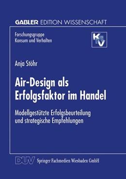 Abbildung von Air-Design als Erfolgsfaktor im Handel | 1998 | Modellgestützte Erfolgsbeurtei...