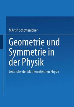 Abbildung von Schottenloher | Geometrie und Symmetrie in der Physik | 1995 | Leitmotiv der Mathematischen P...