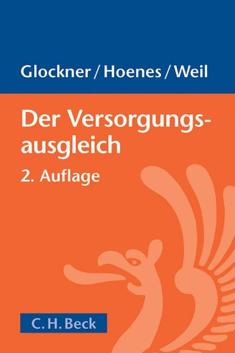 Der Versorgungsausgleich | Glockner / Hoenes / Weil | 2., überarbeitete und erweiterte Auflage, 2013 | Buch (Cover)