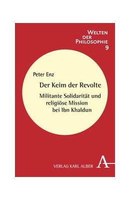 Abbildung von Enz   Der Keim der Revolte   2012   Militante Solidarität und reli...   9