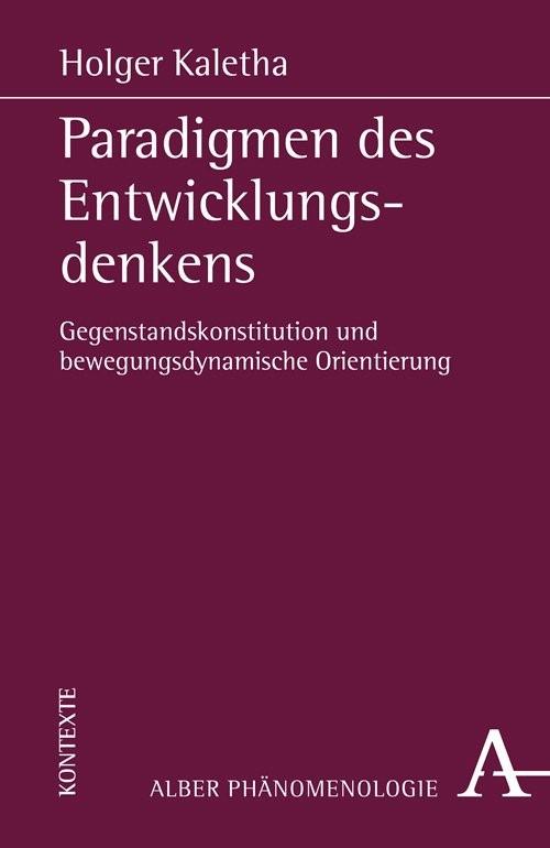 Paradigmen des Entwicklungsdenkens | Kaletha | 1. Auflage, 2018 | Buch (Cover)