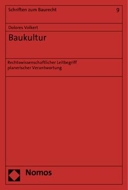 Abbildung von Volkert / Volkert | Baukultur | 1. Auflage 2012 | 2012 | Rechtswissenschaftlicher Leitb... | 9