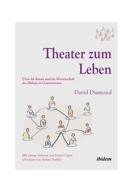 Abbildung von Diamond | Theater zum Leben | 2013 | Über die Kunst und die Wissens...