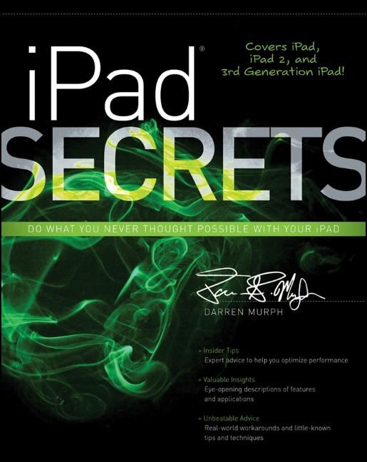 Abbildung von Murph | iPad Secrets (Covers iPad, iPad 2, and 3rd Generation iPad) | 2012