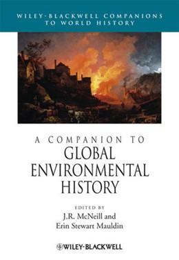 Abbildung von McNeill / Stewart Mauldin | A Companion to Global Environmental History | 2012