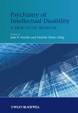 Abbildung von Gentile / Gillig | Psychiatry of Intellectual Disability | 2012 | A Practical Manual