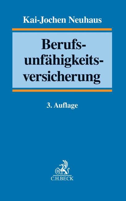 Berufsunfähigkeitsversicherung | Neuhaus | 3., völlig neu bearbeitete Auflage, 2014 | Buch (Cover)