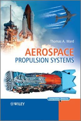 Abbildung von Ward | Aerospace Propulsion Systems | 1. Auflage | 2010