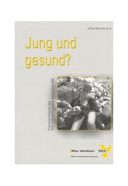 Abbildung von Jung und Gesund | 2006 | Prämierte Arbeiten des BKK-Inn... | 5