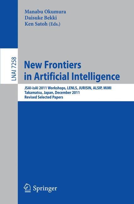 New Frontiers in Artificial Intelligence | Okumura / Bekki / Satoh, 2012 | Buch (Cover)