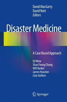 Abbildung von MacGarty / Nott | Disaster Medicine | 2012 | A Case Based Approach