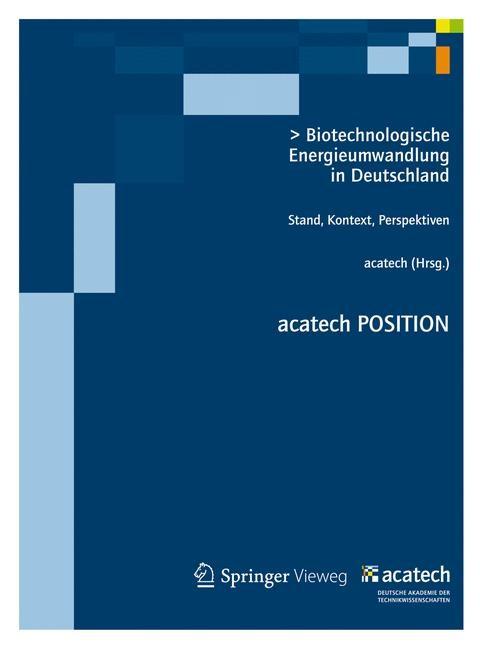 Biotechnologische Energieumwandlung in Deutschland | acatech, 2012 | Buch (Cover)