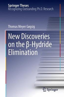 Abbildung von Gøgsig | New Discoveries on the ß-Hydride Elimination | 2012