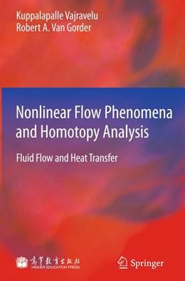 Abbildung von Vajravelu / Van Gorder | Nonlinear Flow Phenomena and Homotopy Analysis | 2013 | Fluid Flow and Heat Transfer