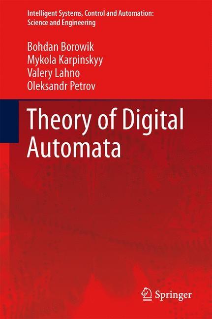 Theory of Digital Automata | Borowik / Karpinskyy / Lahno, 2012 | Buch (Cover)