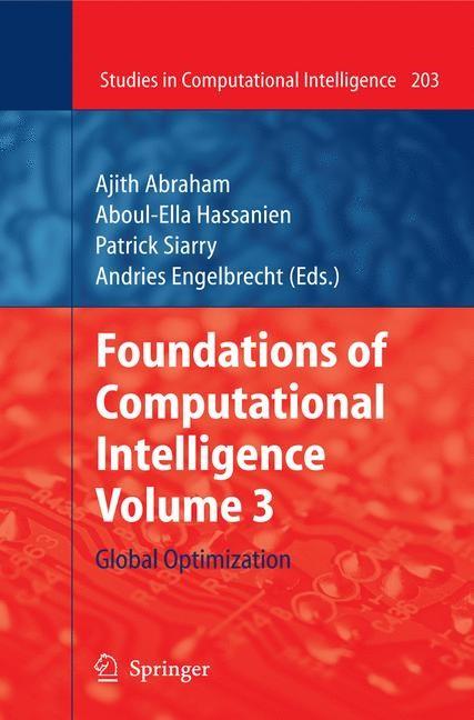 Foundations of Computational Intelligence Volume 3   Abraham / Hassanien / Siarry / Engelbrecht, 2009   Buch (Cover)